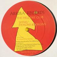 The Hellfire Club – Shine / Demons & Virgins