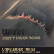 Winx ‎– Don't Laugh 2000 (Unreleased Mixes)