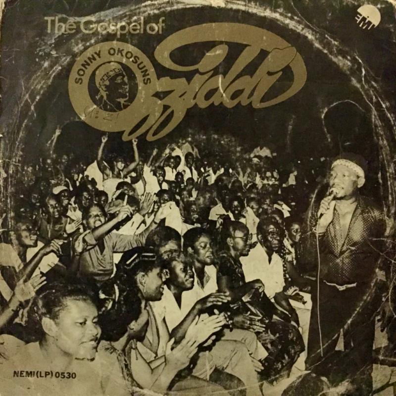 """Sonny Okosuns """"Ozziddi"""" - The Gospel of Ozziddi"""