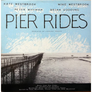 Mike Westbrook - Pier Rides