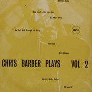 Chris Barber - Chris Barber Plays Volume II