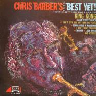 Chris Barber - Chris Barber`s Best Yet!