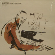 Fletcher Henderson - A Portrait Of Fletcher Henderson 1925-1937