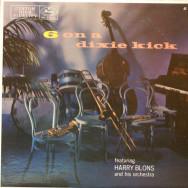 Harry Blons & His Dixie Six - 6 on a dixie kick