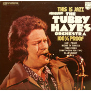 Tubby Hayes Orchestra - 100% Proof