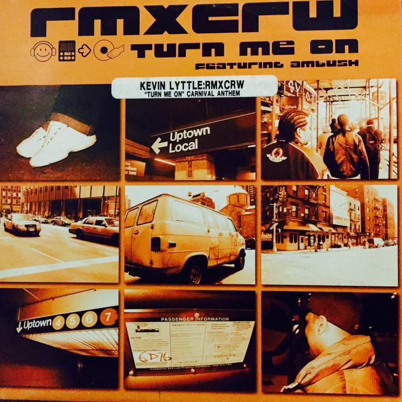 Rmxcrw / Kevin Lyttle - Turn Me On
