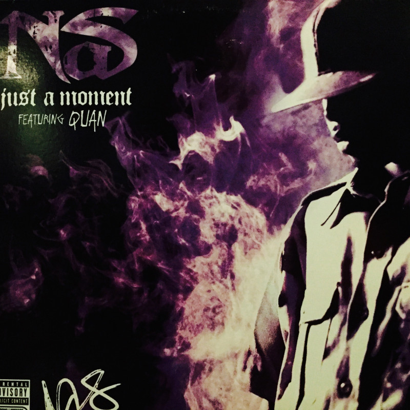 Nas - Just a moment