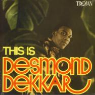 Desmond Dekker – This Is Desmond Dekkar