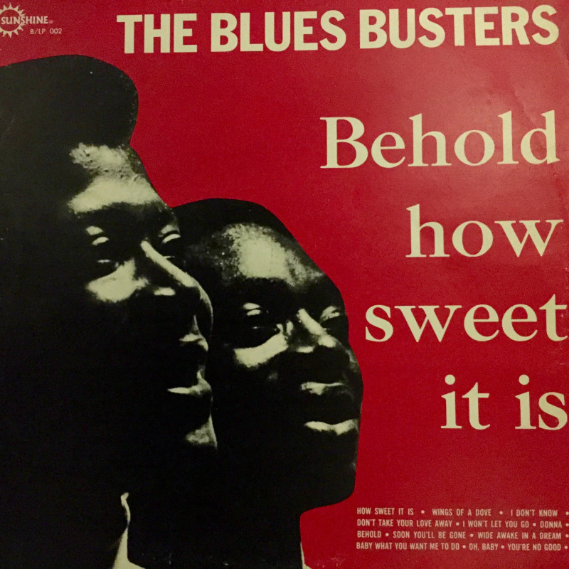 The Blues Busters Behold… How sweet it is