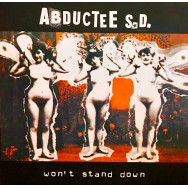 Abductee S.D. ‎– Won't Stand Down